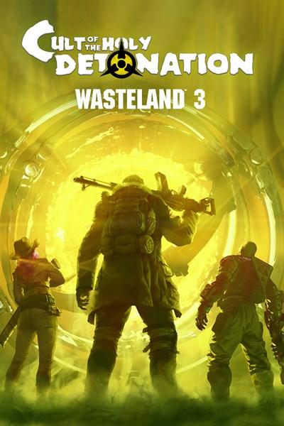 Wasteland 3: Cult of the Holy Detonation